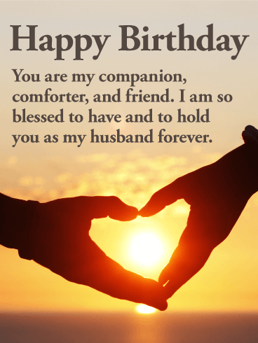 40 Most Beautiful Husband Birthday Greeting Card Wishes