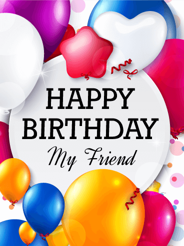 20 most popular friend birthday card wishes greeting pictures 20 best friend birthday cards wishes greetings bookmarktalkfo Images