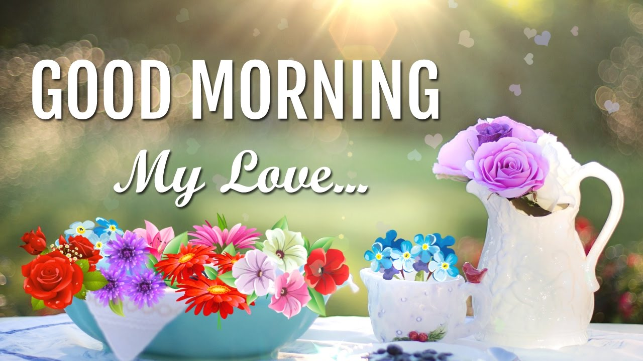 Most Popular Good Morning My Love Pictures Amp Images With
